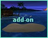 MAU/ SAND ISLAND ADD-ON