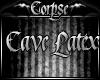 ~SC~Latex Cave