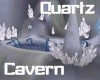 (S)Quartz Crystal Cavern