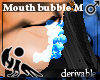 [Hie] Mouth bubble M drv