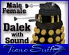 Dalek with Sound M/F