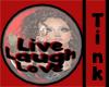 live laugh love ball