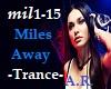 Miles Away, Trance, A.B.