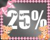 Kids Baby Scaler 25%
