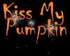 [LH]KISS MY PUMPKIN SIGN