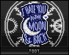 i hate you to the moon