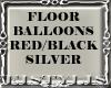 ! Floor BalloonsRedBlkSi