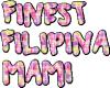 Finest Filipina Mami 2