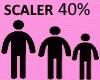 40% SCALER
