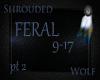 ~Feral 9-17~