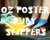 OZ Ruby Slippers Poster