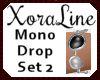 (XL)Mono Drop Set 2