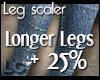 LC Long Leg Scaler +25%