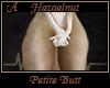 Hazaelnut Petite Butt A