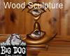 [BD] Wood Sculpture