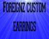 Foreignz earrings