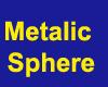 Metalic Sphere