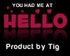 You had me at Hello