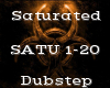 Saturated -Dubstep-