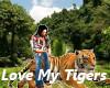 I Love My Tigers