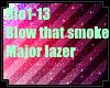 Major lazer- blow