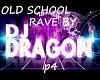 OLD SCHOOL RAVE P4