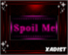 Badge: Spoil Me