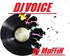 MN DJ Voice By MuFFiN