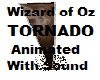 Wizard of OZ Tornado