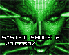 System Shock 2 Voicebox