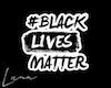 Black Lives Matter M