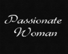Passionate Woman