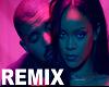 Work remix Rihanna Drake