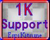 1k Espi Support