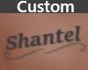 Tattoo Shantel {Cust}