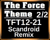 The Force Theme RMX 2/2