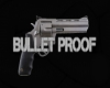 BULLET PROOF STAGE