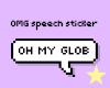 OMG speech sticker