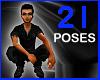 21 Poses