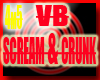 |K| VB Scream n Crunk