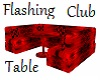 Flashing Club Table