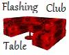Flashing Club Table