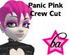 (BA) Panic Pink Crew Cut