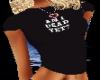 ~D~ Black Dead T-Shirt