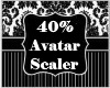40% Avatar Scaler