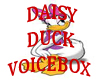 [G] Daisy Duck voice box