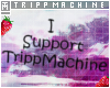 Support Tripp Head Sign