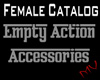 Empty Female Action