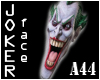 [A44] Joker Face filler