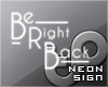 TP Neon Sign - BRB